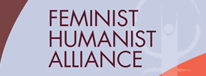 The Feminist Humanist Alliance