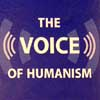 The Voice of Humanism
